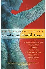 Wild Writing Women: Stories of World Travel Paperback