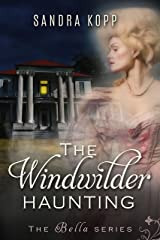 The Windwilder Haunting (Bella Book 1) Kindle Edition