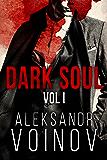 Dark Soul, Volume I