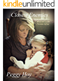 Closest Enemies (Book Two in the Phoenix Series 2)