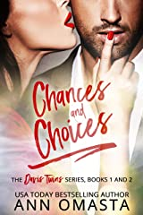 Chances and Choices: The Davis Twins Series (Books 1 & 2): Taking Chances & Making Choices Kindle Edition