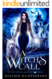 A Witch's Call (Witches of Half Moon Bay Book 1)