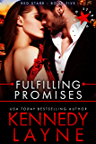 Fulfilling Promises (Red Starr, Book Five)