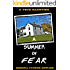 A Summer of Fear: A Haunted House Ghost Story : A True Haunting in New England (True Hauntings Book 2)