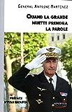 """Antoine Martinez """"Quand la Grande Muette Prendra la Parole"""""""