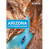 Moon Arizona & the Grand Canyon (Travel Guide)