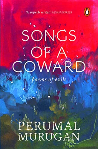 Songs of a Coward: Poems of Exile