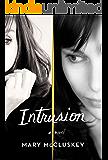 Intrusion: A Novel