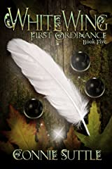 WhiteWing: First Ordinance, Book 5 Kindle Edition