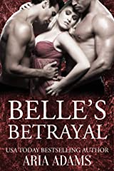 Belle's Betrayal Kindle Edition