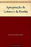 Apropriação da Leitura e da Escrita