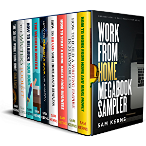 The Work from Home MEGABOOK Sampler: (The Work from Home Series)