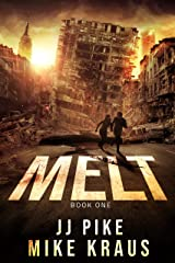 MELT - MELT Book 1: (A Thrilling Post-Apocalyptic Survival Series) Kindle Edition