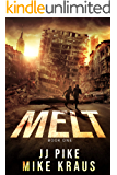 MELT - MELT Book 1: (A Thrilling Post-Apocalyptic Survival Series)