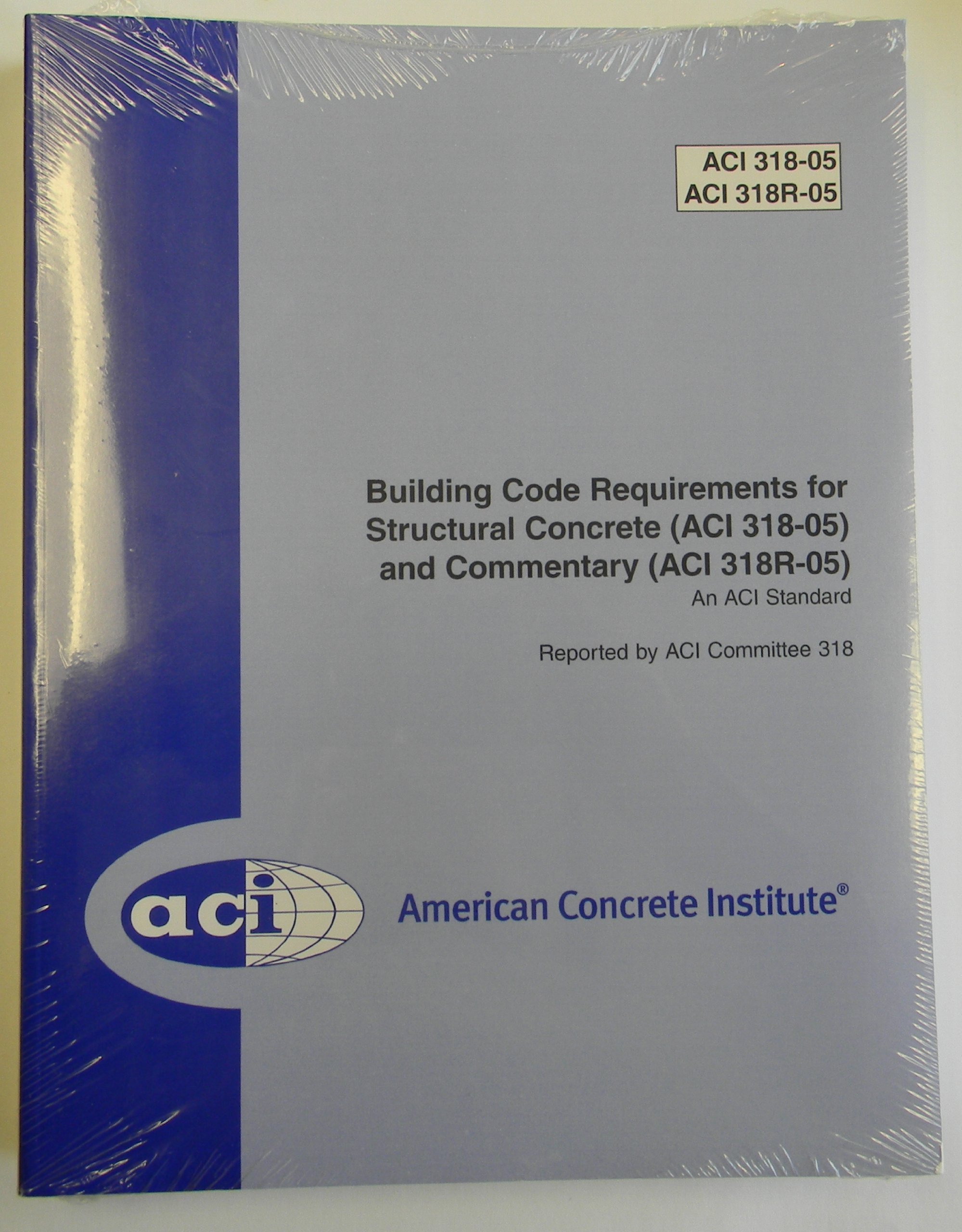 Download Building Code Requirements for Structural Concrete and Commentary (ACI 318-05 318R-05) #318-05/318R-05 PDF