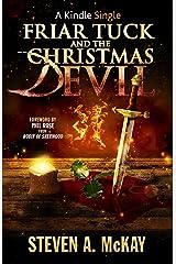 Friar Tuck and the Christmas Devil (Kindle Single) Kindle Edition