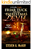 Friar Tuck and the Christmas Devil (Kindle Single)