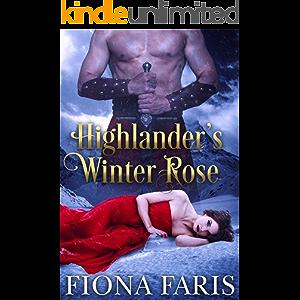 Highlander's Winter Rose: Scottish Medieval Highlander Romance