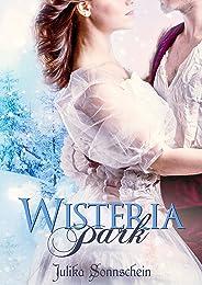 Wisteria Park: Ein winterlicher Regency Liebesroman (German Edition)