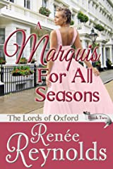A Marquis For All Seasons (The Lords of Oxford Book 2) Kindle Edition