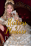 Mistress of Pleasure (School of Gallantry Book 1)