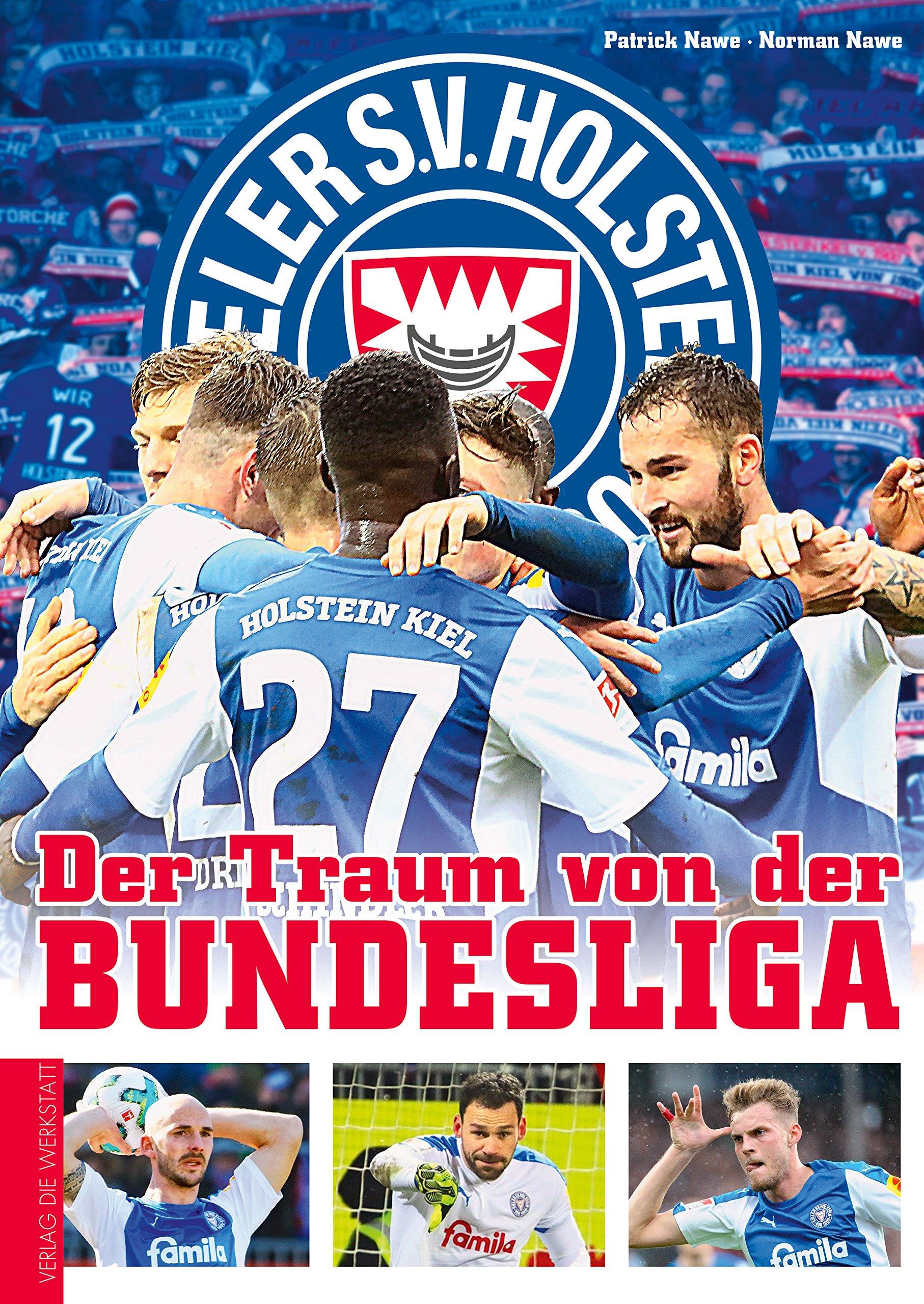 Holstein Kiel: Der Traum von der Bundesliga