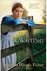The Waiting (Lancaster County Secrets Book #2): A Novel Kindle Edition