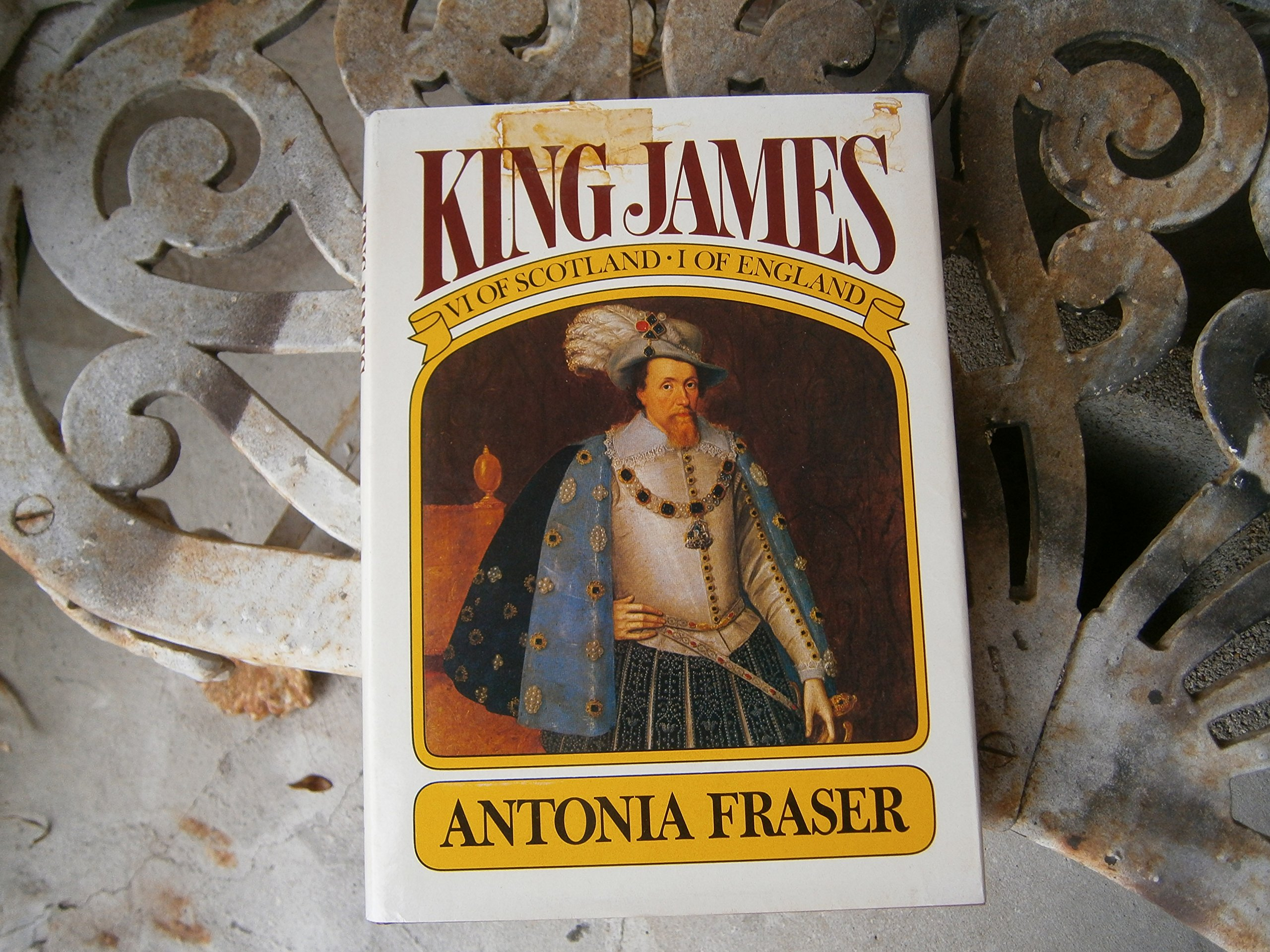 King James Vi Of Scotland, I Of England: Antonia Fraser: 9780394494760:  Amazon: Books
