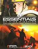 Essentials of Fire Fighting and Fire Department Operations (6th Edition)