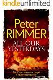 All Our Yesterdays: A Heartbreaking Historical Fiction Novel (The African Book Collection 4)