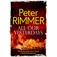 All Our Yesterdays: A Heartbreaking Historical Fiction Novel (The African Book Collection 4) (English Edition)