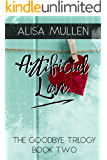 Artificial Love (Good Bye Trilogy Book 2)