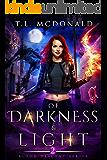 Of Darkness & Light: Blood Descent Book 2