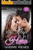 High School Hero (Forest Ridge High Book 1)