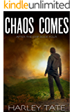 Chaos Comes: A Post-Apocalyptic Survival Thriller (After the EMP Book 4)