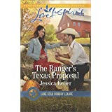 The Ranger's Texas Proposal: A Wholesome Western Romance (Lone Star Cowboy League: Boys Ranch Book 2)