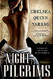 Night Pilgrims: A Saint-Germain Novel (Saint-Germain series Book 26)