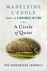 A Circle of Quiet (The Crosswicks Journals Book 1) Kindle Edition