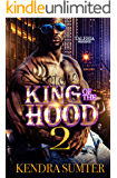 King of The Hood 2