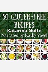 50 Gluten-Free Recipes