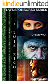 The complete State Sponsored Series: Cyber War, Revenge, Blackwater