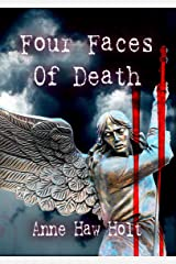 Four Faces of Death - A Four Story Anthology Kindle Edition