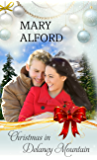 Christmas In Delaney Mountain (Christmas Holiday Extravaganza)