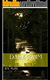 Dark Swim