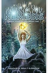 Nemesis (Circuit Fae Book 4) Kindle Edition