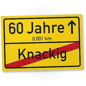 Dankedir 60 Jahre Knackig Kunststoff Schild Ortssschild