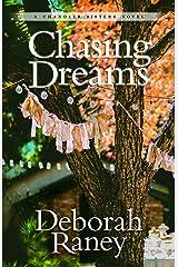 Chasing Dreams (A Chandler Sisters Novel) Paperback