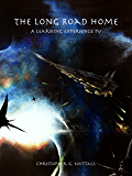 The Long Road Home (A Learning Experience Book 4)