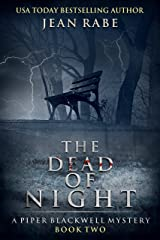 The Dead of Night: A Piper Blackwell Mystery Kindle Edition