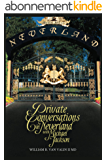 Private Conversations in Neverland with Michael Jackson (English Edition)